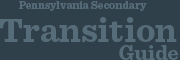 Pennsylvania Secondary Transition Guide